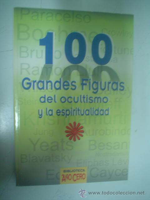 EILEEN CAMPBELL Y J. H. BRENNAN: 100 GRANDES FIGURAS DEL OCULTISMO Y LA ESPIRITUALIDAD (Libros de Segunda Mano - Parapsicología y Esoterismo - Otros)