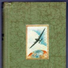 Libros de segunda mano: EL HOMBRE VUELA. HISTORIA Y TÉCNICA DEL VUELO. DR. PAUL KARLSON.. Lote 41412867