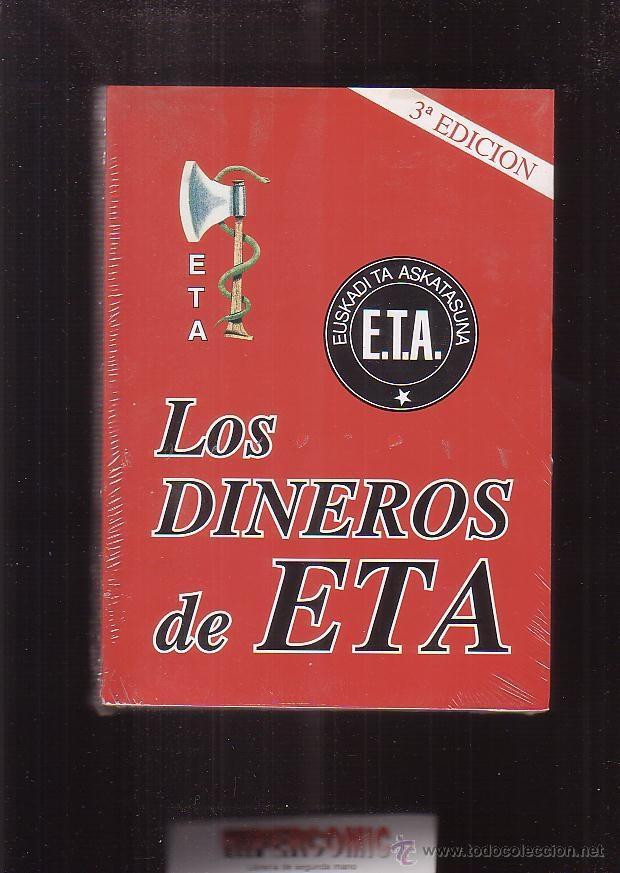 LOS DINEROS DE ETA / ALVARO BAEZA (Libros de Segunda Mano - Pensamiento - Otros)