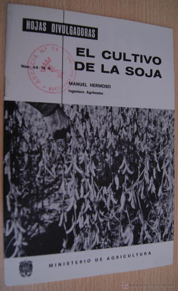 EL CULTIVO DE LA SOJA - HOJAS DIVULGADORAS 1974 (Libros de Segunda Mano - Ciencias, Manuales y Oficios - Otros)
