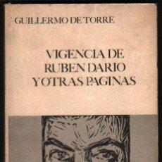 Libros de segunda mano: VIGENCIA DE RUBEN DARIO Y OTRAS PAGINAS - GUILLERMO DE TORRE *. Lote 41421209