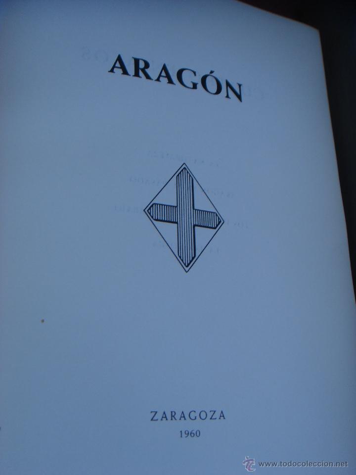 Libros de segunda mano: ARAGON. 2 TOMOS. ED. HERACLIO FOURNIER. ILUSTRADO Y CON MAPAS DESPLEGABLES - Foto 2 - 41425052