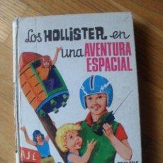 Libros de segunda mano: LOS HOLLISTER EN UNA AVENTURA ESPACIAL, JERRY WEST. Lote 41432947