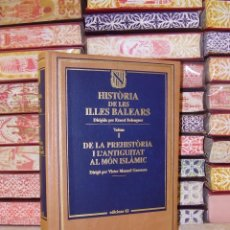 Libros de segunda mano: HISTÒRIA DE LES ILLES BALEARS . ( 3 VOLS ) . AUTOR : BELENGUER, ERNEST ( DIRECTOR ) .. Lote 41447154