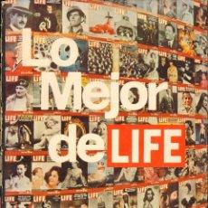 Libros de segunda mano: LO MEJOR DE LIFE. Lote 41500100