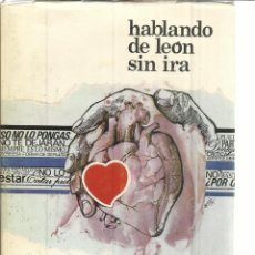 Libros de segunda mano: HABLANDO DE LEON SIN IRA. CHENCHO. LEÓN. 1975. DEDICADO POR AUTOR. Lote 41502910