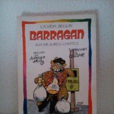 Libros de segunda mano: LA VIDA SEGÚN BARRAGAN. Lote 41520889