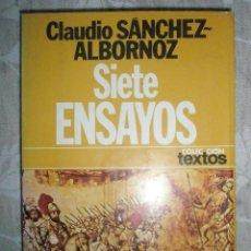 Libros de segunda mano: SANCHEZ ALBORNOZ,C.: SIETE ENSAYOS (RECOPILADOS POR ÉL MISMO) . Lote 41581028