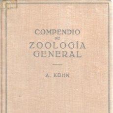 Libros de segunda mano: LIBRO - COMPENDIO DE ZOOLOGIA GENERAL - DE A. KÜHN - 1953 - DR, RAMON MARGALEF . Lote 41614891