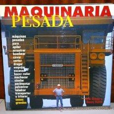 Libros de segunda mano: MAQUINARIA PESADA POR ERIK BRUUN Y BUZZY KEITH DE ED. KÖNEMANN EN BARCELONA 1998. Lote 41657339