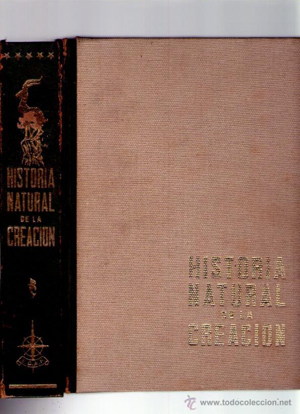 Libros de segunda mano: HISTORIA NATURAL DE LA CREACION - 2 TOMOS - EDICIONES AVE - 1966 - CON ESTUCHE - Foto 2 - 41665853