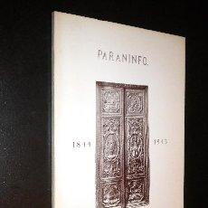 Libros de segunda mano: PARANINFOS,1844-1945 / CANELLAS LÓPEZ,ANGEL. Lote 41695626
