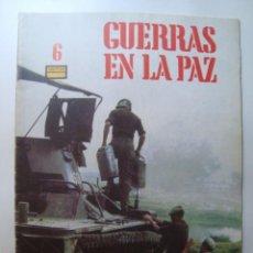 Libros de segunda mano: FASCÍCULO 6 - GUERRAS EN LA PAZ (DELTA, 1983). KGB, AMANECER ATÓMICO, TANQUE CENTURIÓN. Lote 41712296