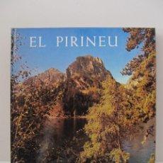 Libros de segunda mano: EL PIRINEU. ESTANISLAU TORRES Y F. CATALÀ ROCA. ED. DESTINO 1979. Lote 41720510