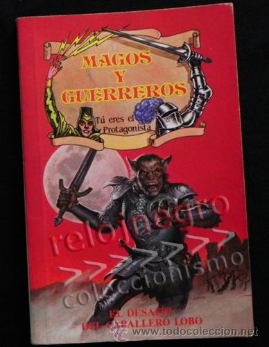 EL DESAFÍO DEL CABALLERO LOBO MAGOS Y GUERREROS TÚ ERES PROTA TIPO ELIGE PROPIA AVENTURA LIBRO JUEGO (Libros de Segunda Mano - Literatura Infantil y Juvenil - Otros)