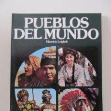 Libros de segunda mano: PUEBLOS DEL MUNDO. MAURICIO LEIGHEB. SALVAT 1982. Lote 41721599