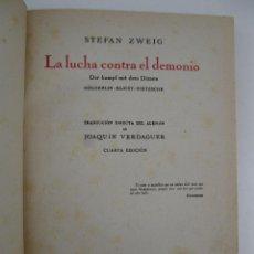 Libros de segunda mano: LA LUCHA CONTRA EL DEMONIO - STEFAN ZWEIG - EDITORIAL APOLO - AÑO 1940.. Lote 41730689