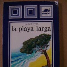 Libros de segunda mano: LA PLAYA LARGA (POESÍA) - JAIME FERRÁN. Lote 41745924