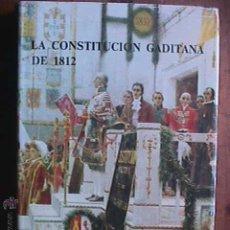 Second hand books - La Constitucion gaditana de 1812, Garofano y Paramo, Diputacion de Cadiz, 1983 - 41754414