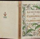 Libros de segunda mano: LA HISTORIA DE CLAMADADES Y CLARMONDA. TIRAJE LIMITADO. ILUSTRACIONES D'IVORI. AÑO 1944. BIBLIOFILO. Lote 41758572