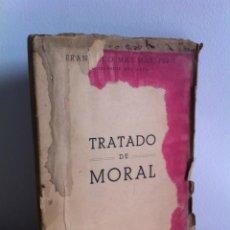 Libros de segunda mano: TRATADO DE MORAL. FRANCISCO MAS MAS, PBRO. IMP. Y PAP. VDA. DE V. BAÑÓ. AÑO 1951.. Lote 41808802