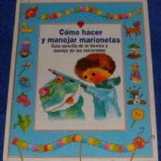 Libros de segunda mano: COMO HACER Y MANEJAR MARIONETAS - PLESA. Lote 41902791