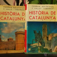 Libros de segunda mano: HISTÒRIA DE CATALUNYA - FERRAN SOLDEVILA / F.VALLS I TABERNER-EDT. SELECTA -TOMO I Y II - 3ªEDC 1972. Lote 41992971