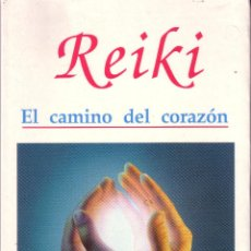 Libros de segunda mano: REIKI EL CAMINO DEL CORAZÓN. WALTER LUBECK.. Lote 42002614
