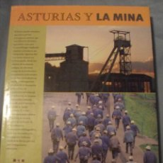 Libros de segunda mano: ASTURIAS Y LA MINA -COLECCION MAYOR - 1ª EDICION AÑO 2000 - EDITORIAL TREA. Lote 42008794