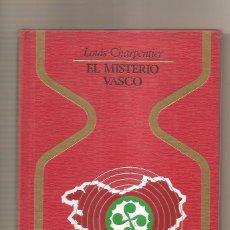 Libros de segunda mano: EL MISTERIO VASCO – LOUIS CHARPENTIER. Lote 42054638