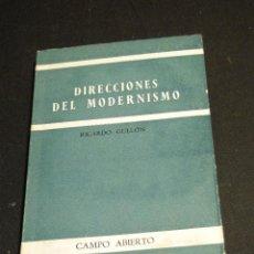 Libros de segunda mano: DIRECCIONES DEL MODERNISMO.--GULLÓN, RICARDO. Lote 42083213