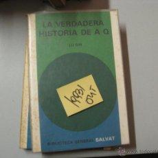 Libros de segunda mano: LA VERDADERA HISTORIA DE A Q LU SIN 2,00. Lote 42092017