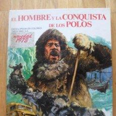 Libros de segunda mano: EL HOMBRE Y LA CONQUISTA DE LOS POLOS, TIMUN MAS. Lote 42135984
