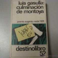 Libros de segunda mano: CULMINACION DE MONTOYALUIS GASULLA19792,00. Lote 42140503