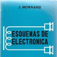 Libros de segunda mano: ESQUEMAS DE ELECTRONICA. EMISION Y RECEPCION - MORNAND, J . Lote 42198281