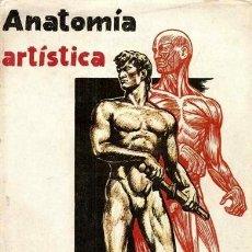 Libros de segunda mano: ANATOMÍA ARTÍSTICA - EMILIO FREIXAS. Lote 42198967