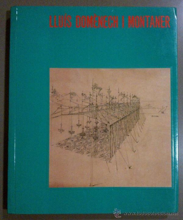 LLUÍS DOMÈNECH I MONTANER I EL DIRECTOR D'ORQUESTRA (FUND. CAIXA BARCELONA) 1989. MODERNISMO. RAREZA (Libros de Segunda Mano - Bellas artes, ocio y coleccionismo - Otros)