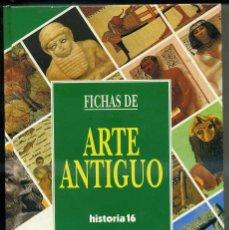 Libros de segunda mano: FICHAS DE ARTE ANTIGUO HISTORIA 16 (1992). Lote 42224861