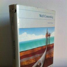 Libros de segunda mano: WELL CEMENTING. EDITOR ERIK B. NELSON.-CEMENTACIÓN DE POZOS-. DS. GRAN FORMATO.3ªCOMPRA ENVÍO GRATIS. Lote 42225810