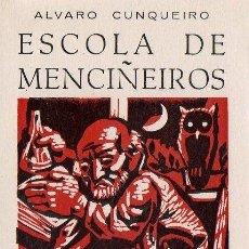 Libros de segunda mano: ÁLVARO CUNQUEIRO ESCOLA DE MENCIÑEIROS E FABULA DE VARIA XENTE ED GALAXIA 1969 ILUSTRACIÓS DE RIBAS. Lote 241087545