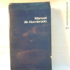 Libros de segunda mano: MANUAL DE ALUMBRADO PHILIPS 1976. Lote 42242602
