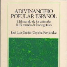 Libros de segunda mano: JOSÉ LUIS GÁRFER / CONCHA FERNÁNDEZ : ADIVINANCERO POPULAR ESPAÑOL (FUNDACIÓN BANCO EXTERIOR, 1987). Lote 42280282