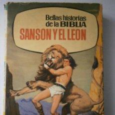 Libros de segunda mano: SANSON Y EL LEON MANUEL GAGO BRUGUERA 1 EDICION 1965. Lote 42288285