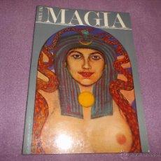 Libros de segunda mano: MAGIA: LA TRADICION OCCIDENTAL. FRANCIS KING. EDITORIAL DEBATE. Lote 42288701
