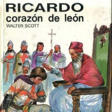 Libros de segunda mano: WALTER SCOTT : RICARDO CORAZÓN DE LEÓN (SUSAETA, 1985) ILUSTRACIONES EN COLOR. Lote 42329830