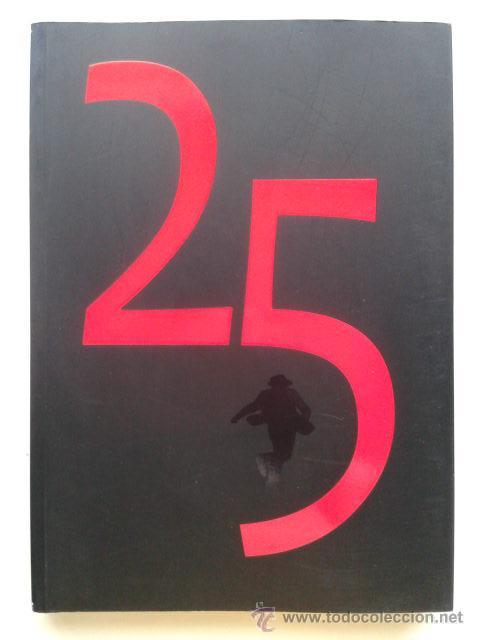 LIBRO DE LA SEMANA NEGRA 25 ANIVERSARIO - 2012 - GIJON, ASTURIAS (Libros de Segunda Mano (posteriores a 1936) - Literatura - Otros)