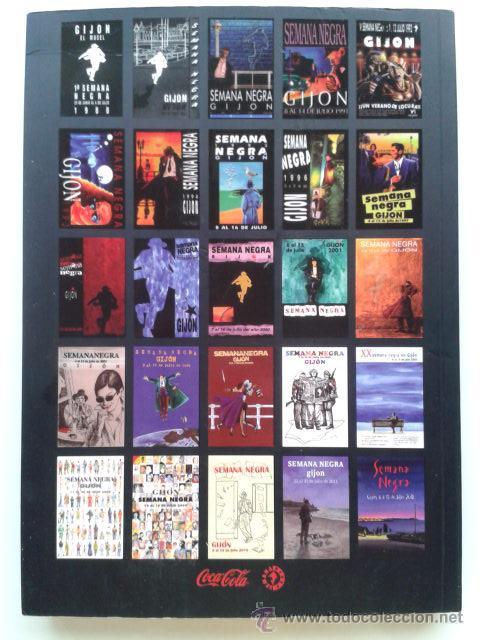 Libros de segunda mano: LIBRO DE LA SEMANA NEGRA 25 ANIVERSARIO - 2012 - GIJON, ASTURIAS - Foto 2 - 42330792