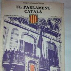 Libros de segunda mano: EL PARLAMENT CATALA. DOCUMENTS, 4. BCN : ED.62, 1977. 38X27CM. 36 P.. Lote 42353839