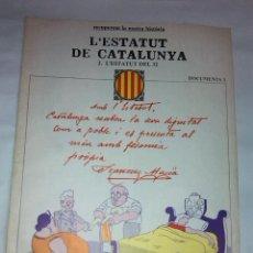 Libros de segunda mano: L'ESTATUT DE CATALUNYA. 1932. DOCUMENTS, 3. BCN : ED.62, 1977. 38X27CM. 36 P.. Lote 42353861