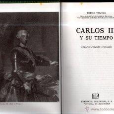 Libros de segunda mano: CARLOS III Y SU TIEMPO. PEDRO VOLTES. EDITORIAL JUVENTUD. 3ª ED. BARCELONA. 1988. Lote 42359398